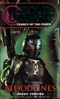 Star Wars Legacy of the Force Bloodlines PB (2007 Del Rey Novel) 1-REP