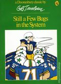 Still a Few Bugs in the System TPB (1972 HR&W) A Doonesbury Book/Doonesbury Classic 1B-REP