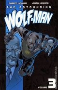 Astounding Wolf-Man TPB (2008-2010 Image) 3-1ST