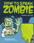 How to Speak Zombie HC (2010 Chronicle Books) 1-1ST
