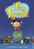 Tiny Tyrant GN (2003 1st Edition) 1-1ST