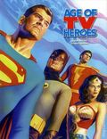 Age of TV Heroes HC (2010 TwoMorrows) 1-1ST