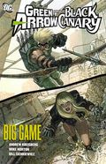 Green Arrow/Black Canary Big Game TPB (2010 DC) 1-1ST