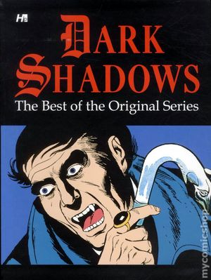Dark Shadows The Best of the Original Series TPB (2012 Hermes Press) 1-1ST