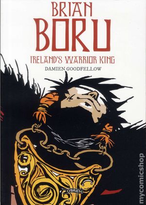 Brian Boru Ireland's Warrior King GN (2012) 1-1ST