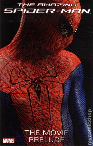 Amazing Spider-Man The Movie Prelude TPB (2012 Marvel) 1-1ST