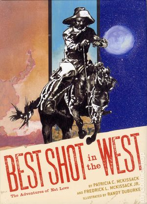 Best Shot in the West The Adventures of Nat Love HC (2012) 1-1ST