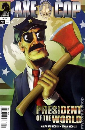 Axe Cop President of the World (2012) 1