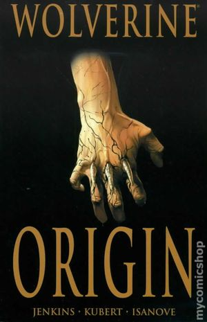 Wolverine Origin TPB (2009 2nd Edition) 1-1ST