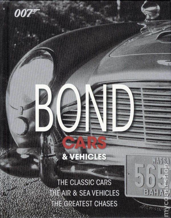 Bond Cars and Vehicles DK Publishing
