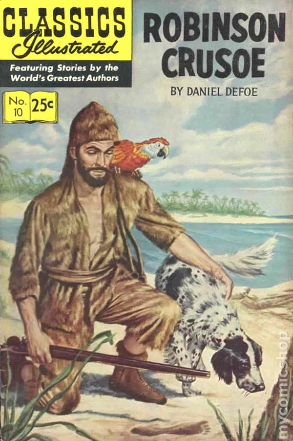 Classics illustrated 010 robinson crusoe comic books - Mercredi robinson crusoe ...