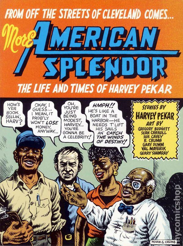 american splendor Antologia american splendor vol 02 (pekar harvey) isbn: 9788478339594 - a principios de los años sesenta harvey pekar era crítico de.