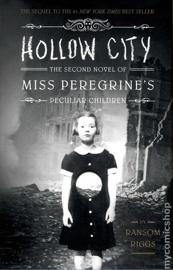 Hollow city hc quirk books a miss peregrine s home