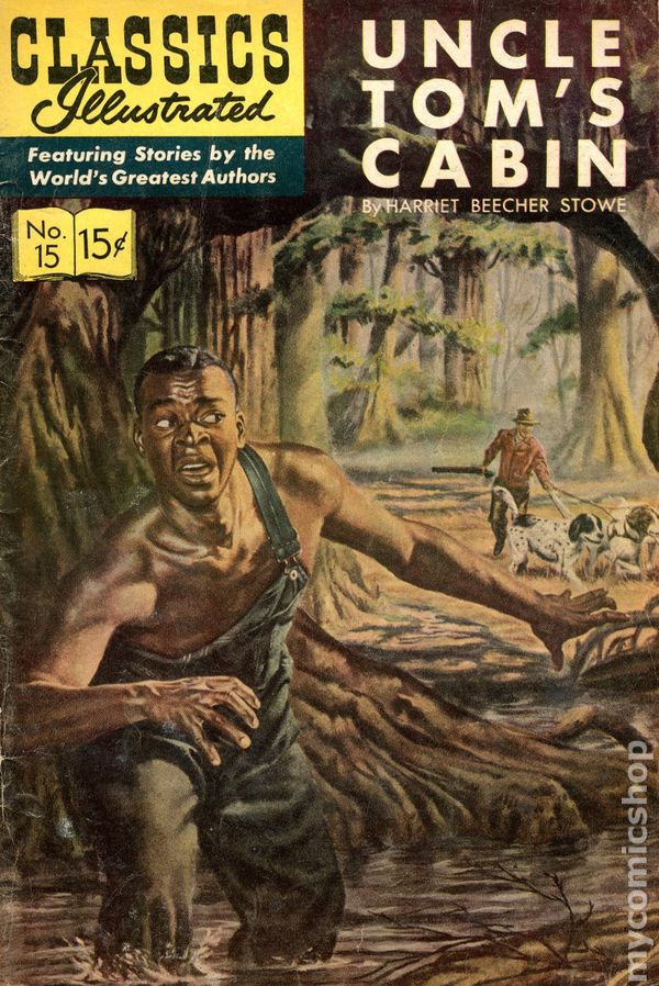 Classics illustrated 015 uncle tom 39 s cabin comic books for Tom s cabin