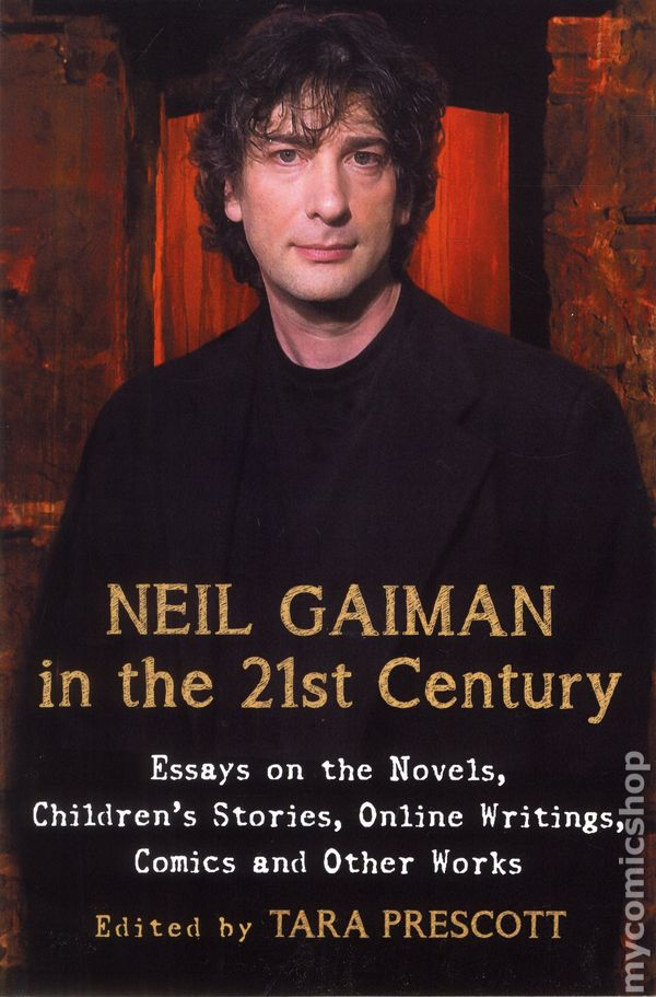 neil gaiman essays Neil gaiman is the imaginative wizard behind the best-selling novels american gods (soon to be an hbo series) and the anansi boys, the.