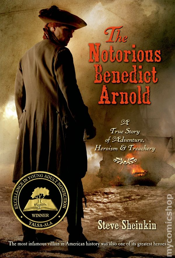 Notorious benedict arnold sc 2013 square fish a true for Square fish publishing