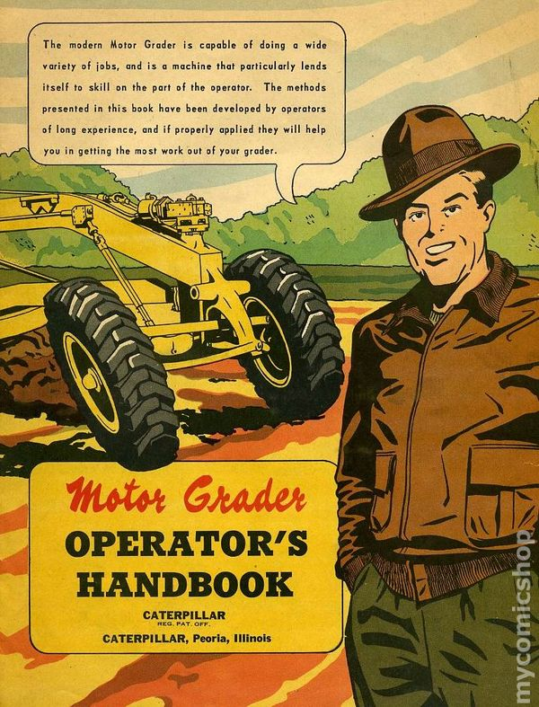 Motor Grader Operator 39 S Handbook 1951 Comic Books