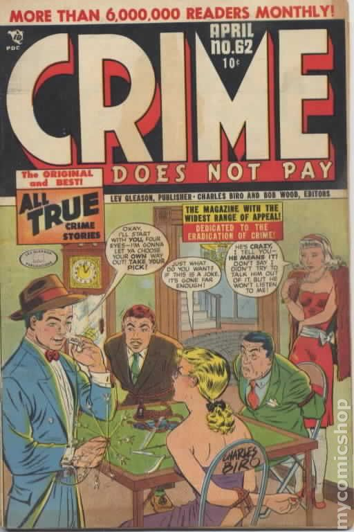 """crime does not pay story Some sources say """"crime does not pay"""" was coined by chester  you'll find  many uses of """"crime does not pay"""" in news stories prior to the."""
