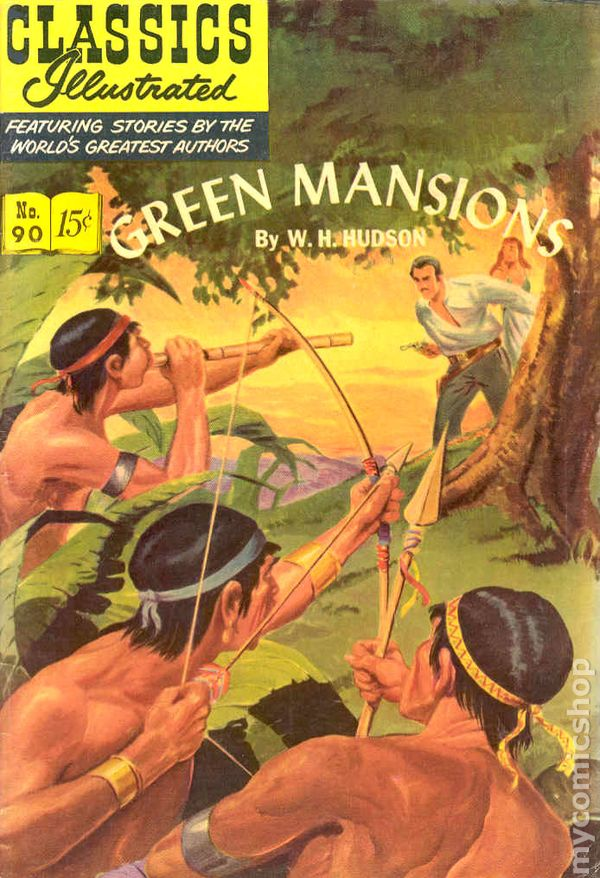 Classics Illustrated 090 Green Mansions 1951 Comic Books Comic Books In Illustrated Book