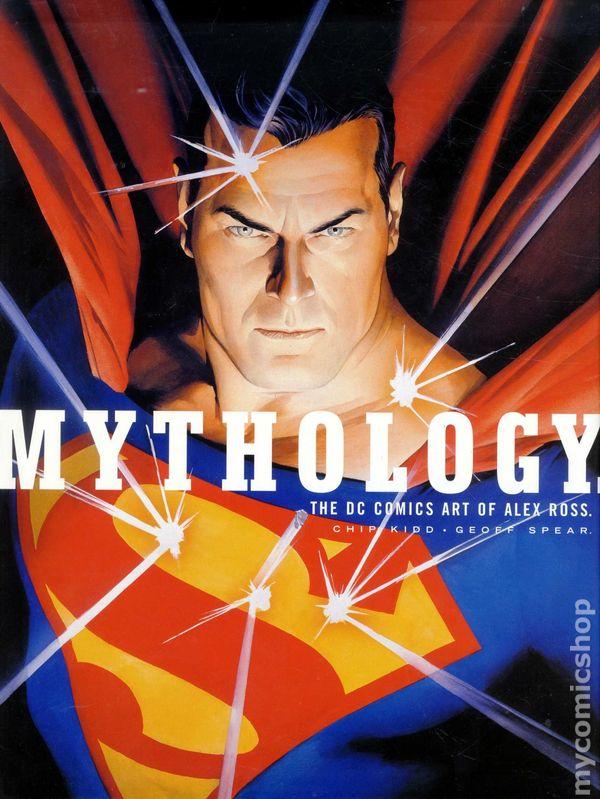 Mythology The DC Art of Alex Ross HC (2003 Pantheon) comic