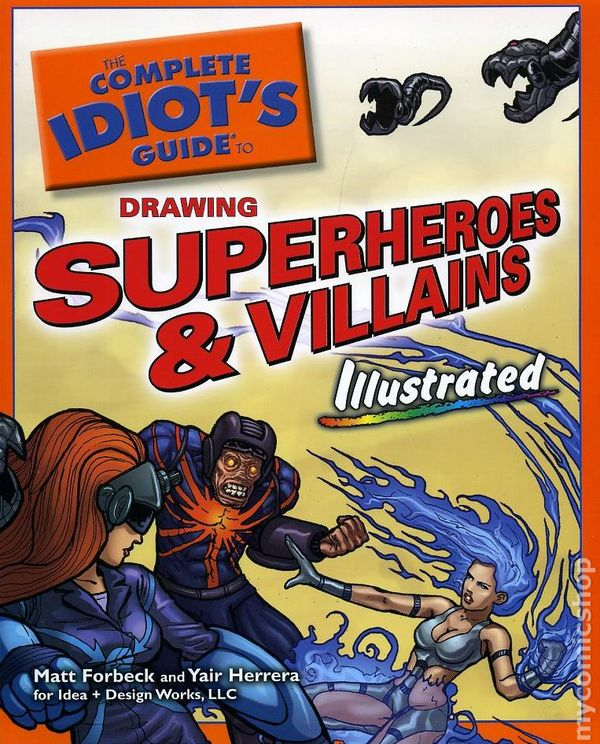 Idiot s guide to drawing superheroes and villains s comic books