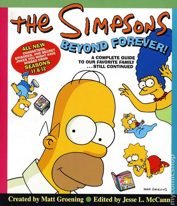 The Simpsons Forever: The Complete Guide to Seasons 9 and 10: The Complete Guide t