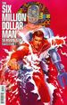 Six Million Dollar Man: Season 6 #1A