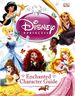 Disney Princess Enchanted Character Guide HC (2014 DK) 1-1ST