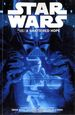 Star Wars TPB (2013-2014 Dark Horse) By Brian Wood  4-1ST A Shattered Hope!