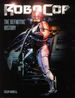 RoboCop: The Definitive History HC (2014 Titan Books) 1-1ST