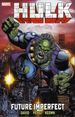 Incredible Hulk: Future Imperfect TPB (2015 Marvel) New Edition 1-1ST
