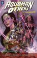 Aquaman and the Others TPB (2015 DC Comics The New 52) Vol. 2 Alignment Earth! 2-1ST