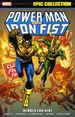 Power Man and Iron Fist: Heroes for Hire TPB (2015 Marvel) Epic Collection 1-1ST