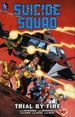 Suicide Squad TPB (2015 DC) By John Ostrander 2nd Edition 1-1ST Trial by Fire!