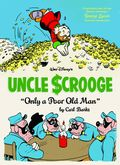 Uncle Scrooge Only a Poor Old Man HC (2012 Fantagraphics) 1-REP