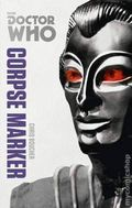 Doctor Who Corpse Marker SC (2014 BBC Novel) The Monster Collection Edition 1-1ST