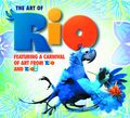 Art of Rio: Featuring a Carnival of Art From Rio and Rio 2 HC (2014 Titan Books) 1-1ST