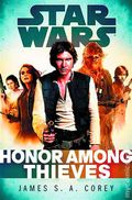 Star Wars Honor Among Thieves HC (2014 An Empire and Rebellion Novel) 1-1ST