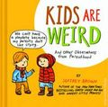 Kids are Weird and Other Observations from Parenthood HC (2014) 1-1ST