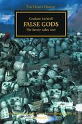 Warhammer 40K False Gods SC (2014 A Horus Heresy Novel) The Heresy Takes Root 1-1ST