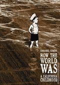 How the World Was: A California Childhood GN (2014) 1-1ST