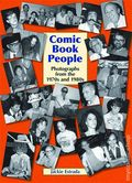 Comic Book People: Photographs from the 1970s and 1980s HC (2014) 1-1ST