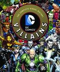 DC Comics Super-Villains The Complete Visual History HC (2014 Insight Editions) 1-1ST