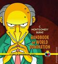 C. Montgomery Burns' Handbook of World Domination HC (2014 Insight Editions) The Vault of Simpsonology Series 1-1ST