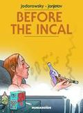 Before the Incal HC (2012 Humanoids) Classic Collection 1-REP