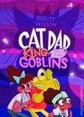 Cat Dad King of the Goblins GN (2014 Koyama Press) 1-1ST