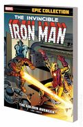 Iron Man The Golden Avenger TPB (2014 Marvel) Epic Collection 1-1ST
