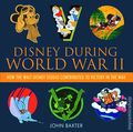 Disney During World War II HC (2014 Disney Editions Deluxe) 1-1ST