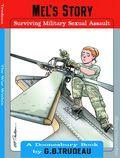 Mel's Story: Surviving Military Sexual Assault TPB (2014 AM) A Doonesbury Book 1-1ST