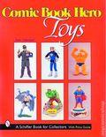 Comic Book Hero Toys SC (1999 Schiffer) 1-1ST